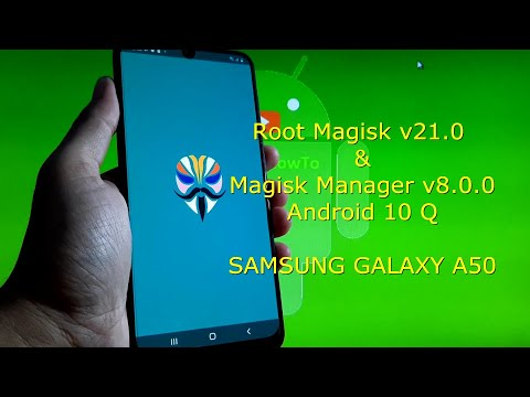 How to Root Samsung Galaxy A50 Magisk v21.0 + Magisk Manager v8.0.0