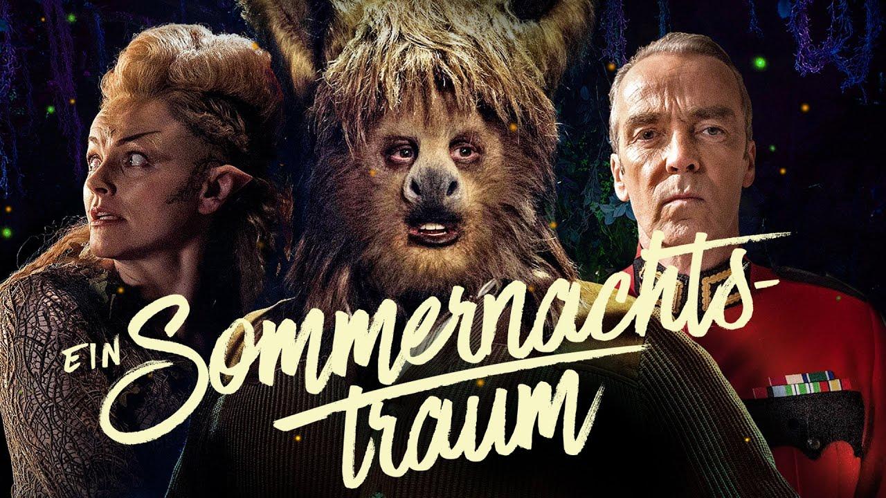 Ein Sommernachtstraum Film 2019