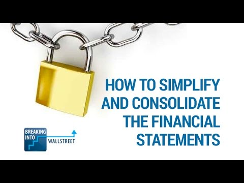How to Simplify and Consolidate the Financial Statements