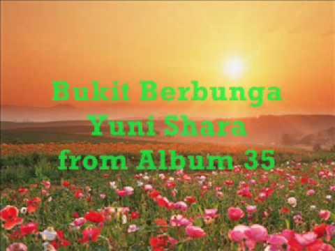 Bukit Berbunga   Yuni Shara