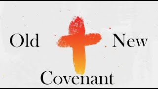 Old vs New Covenant // Luke 22:14-20 // LCF Online September 20th 2020