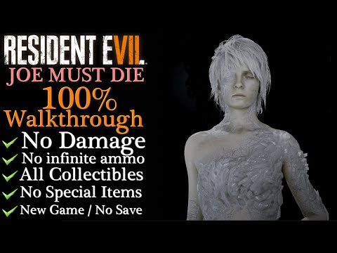 【Resident Evil 7: End of Zoe】No damage/JOE MUST DIE - 100% Walkthrough (New Game)