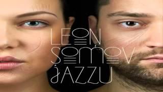 LEON SOMOV & JAZZU - Aš Žinau, Ko Tu Nori