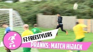 Prank - F2 Freestylers Match Hijack