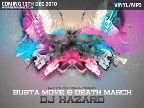 DJ Hazard 'Busta Move'