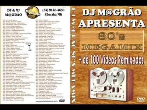 DJ VJ Magrão 80's Megamix ''The Real DJ Magrao'' (Uberaba MG).