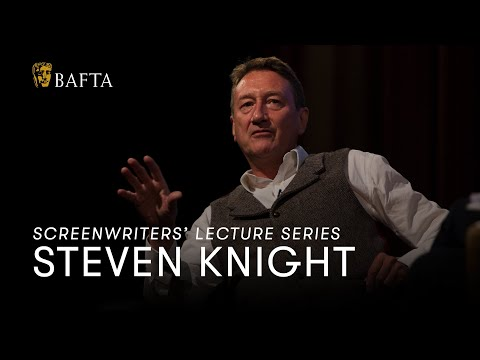 Steven Knight: Screenwriters Lecture