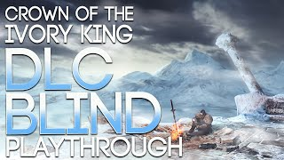 Dark Souls 2 DLC Blind Playthrough - Crown of the Ivory King -9: A Pretty Dark Moment