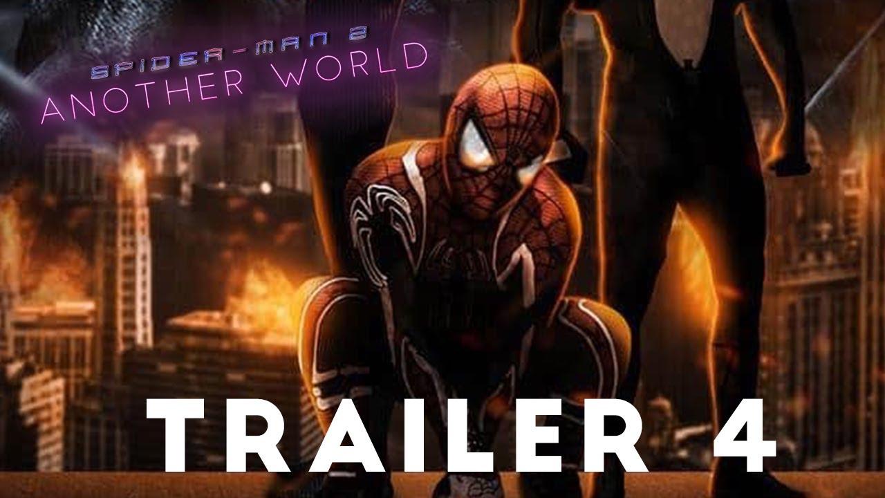 SPIDER-MAN 2: ANOTHER WORLD TRAILER 4  *FULL FILM
