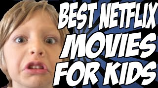 Video Best Netflix Movies for Kids download MP3, 3GP, MP4, WEBM, AVI, FLV Agustus 2017