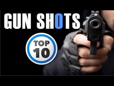 Top 10 Gun Shot Sound Effect | HQ
