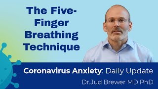 5 finger breathing: Reboot your brain, calm down and be in the moment (Daily Update 19)