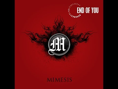 End Of You - Mimesis (Complete Album)
