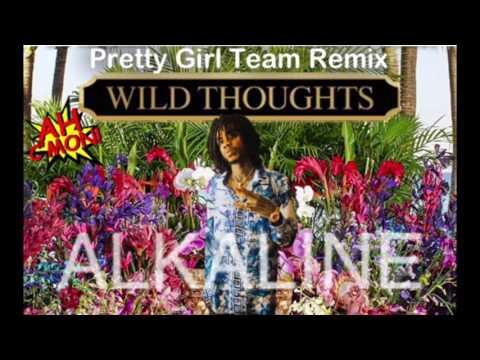 Alkaline Pretty Girls Team Wild Thoughts Remix