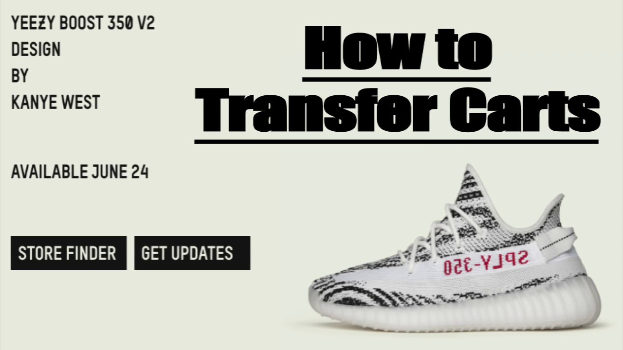5008707f2 How to Transfer Receive Adidas Yeezy Boost Carts - YouTube