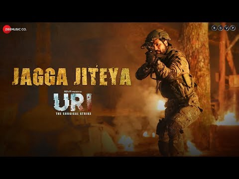 Jagga Jiteya Video - URI - The Surgical Strike