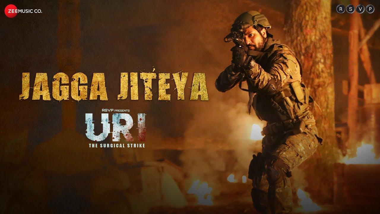 URI - The Surgical Strike | Jagga Jiteya | Vicky Kaushal & Yami Gautam | Daler M & Shashwat
