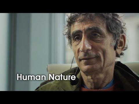 Human Nature [Gabor Maté]
