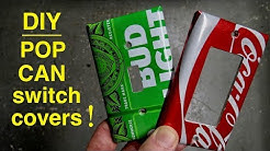 How To Make ●  Light Switch Covers From Beer Cans
