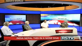 India's World - India Nepal ties in a nose dive