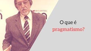 O que é pragmatismo? Por que é importante para o desenvolvimento pessoal?