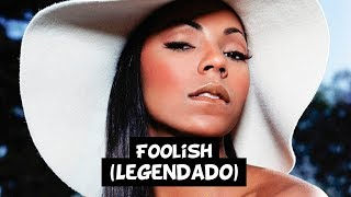 Ashanti - Foolish [Legendado]