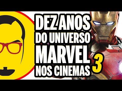 DEZ ANOS DO UNIVERSO MARVEL NO CINEMA - Especial - Nerd Rabugento