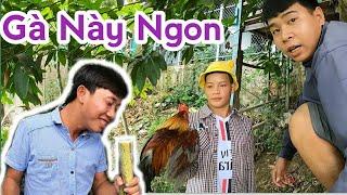 Bắt Gà Của Tía Bé Xuân Đãi Cả Team Ăn Cười Mệt l Nguyễn Hải