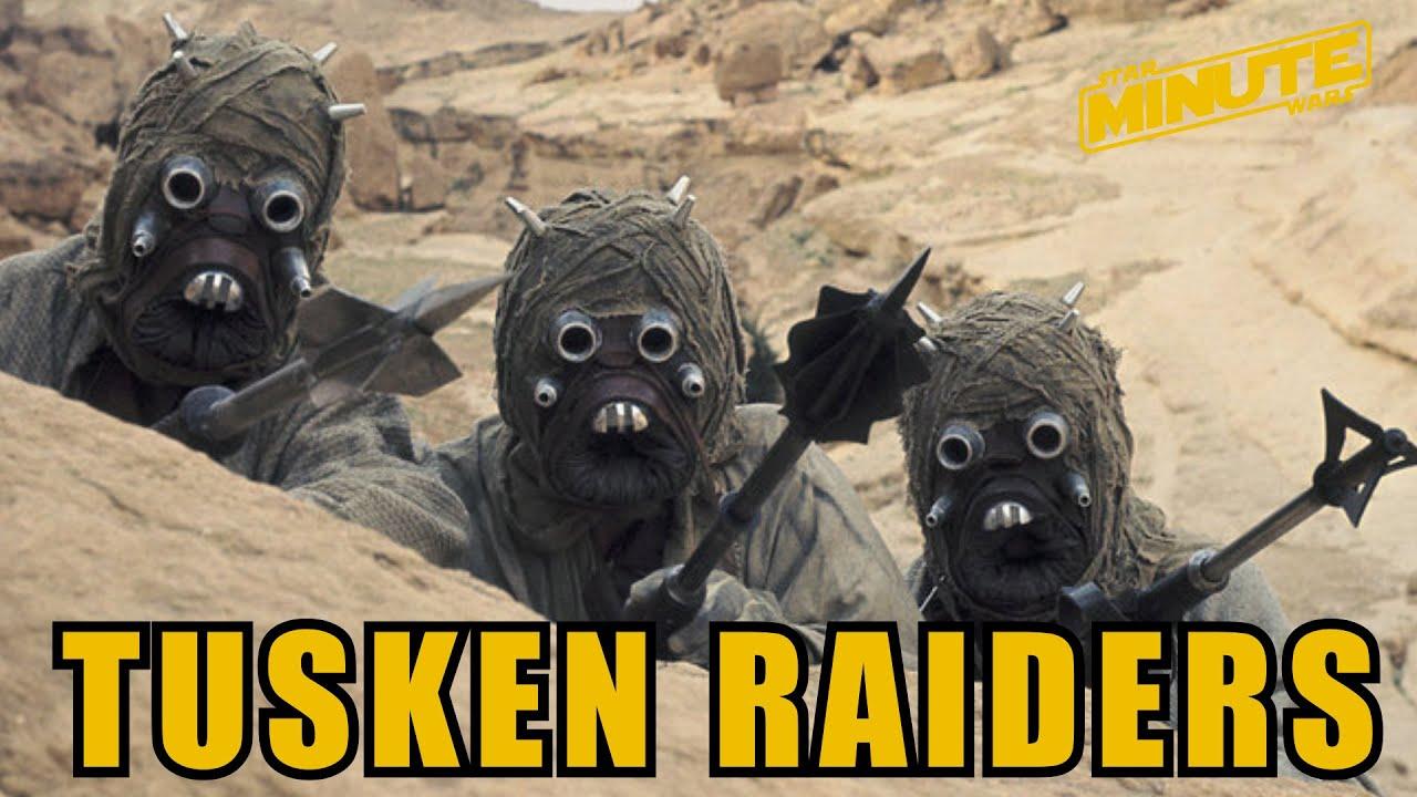 Tusken Raiders Canon Star Wars Minute Youtube
