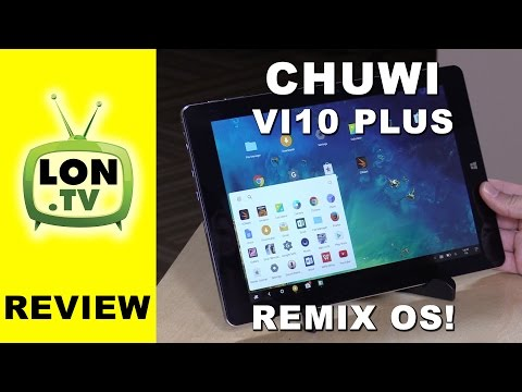 CHUWI VI10 PLUS Tablet Review - Remix OS Powered Intel Tablet