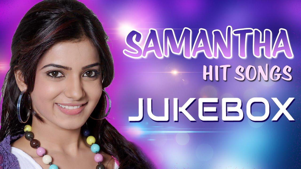 samantha latest telugu songs jukebox telugu songs youtube
