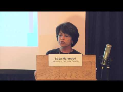 Saba Mahmood: Religious Liberty, the Minority Problem and Geopolitics