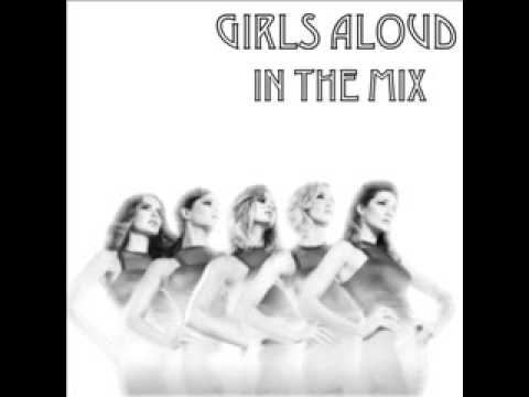 Girls Aloud - In The Mix