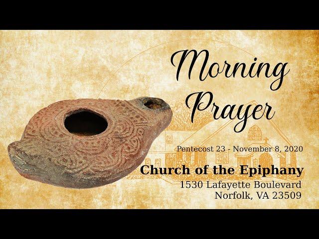 Pentecost 23, Morning Prayer - November 8, 2020