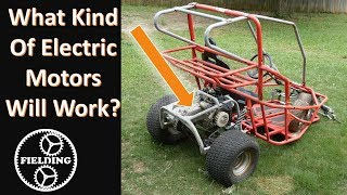 What Electric Motors Can Be Used In A Go Kart or E Bike; Bench Testing and Recommended Sizing #62