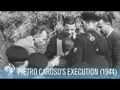Italian Chief of Fascist Police Pietro Caruso's Execution | War Archives
