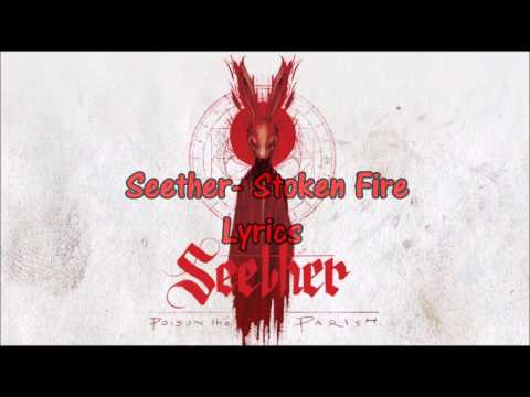 Seether - Stoke The Fire (Lyrics)