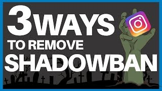 3 Ways To Remove Shadowban On Instagram 2019