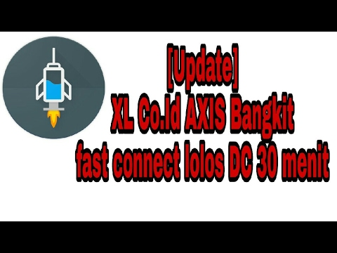 [Update Payload]XL COID AXIS BANGKIT fast Connect Lolos DC 30 Menit
