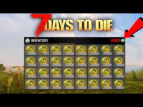 7 Days To Die - HOW TO MAKE UNLIMITED MONEY!! (7 Days To Die Gameplay)