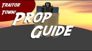 Prop Guide - ROBLOX Traitor Town