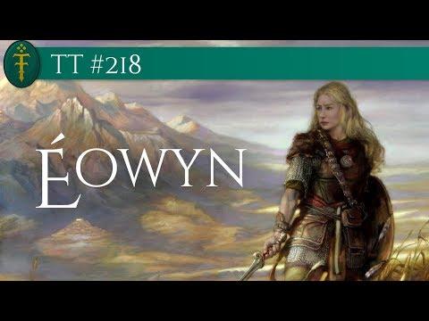 TT #218 - Éowyn