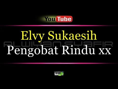 Karaoke Elvy Sukaesih - Pengobat Rindu xx