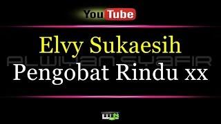 Download lagu Karaoke Elvy Sukaesih - Pengobat Rindu xx