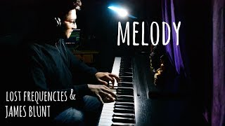 Lost Frequencies feat. James Blunt - Melody (Piano Cover)