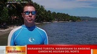 BT: Maraming turista, nabibighani sa angking ganda ng Agusan del Norte