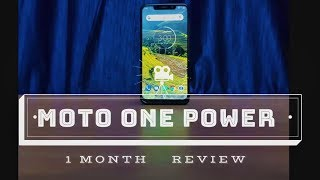 Moto One Power | (P30 Note) 1 Month Review