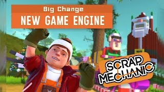 NEW ENGINE UPDATE! | Scrap Mechanic