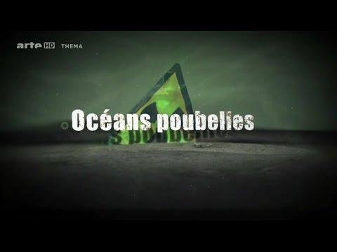 Océans poubelles {Documentaire Français} - arte # THEMA