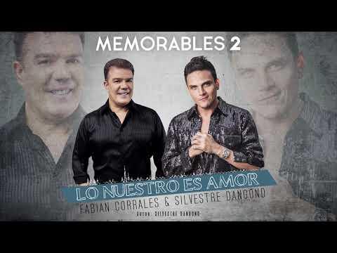 Fabián Corrales & Silvestre Dangond – Lo Nuestro es Amor